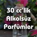 30 cc lik Alkolsüz Parfümler